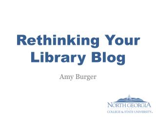 Rethinking Your Library Blog