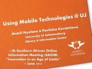 Using Mobile Technologies  UJ