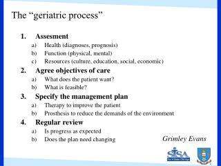 The  geriatric process