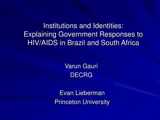 Institutions and Identities: Explaining Government Responses to HIV