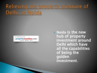 Relieving the property pressure of Delhi  in Noida