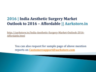 India Aesthetic Surgery Market Outlook to 2016 – Affordable