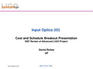 Input Optics IO
