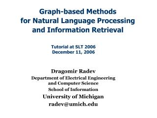 Graph-based Methods for Natural Language Processing and Information Retrieval