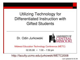 Utilizing Technology for Differentiated Instruction with  Gifted Students