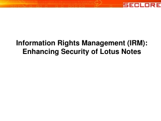 Seclore FileSecure IRM connector for IBM Lotus Notes