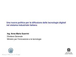 Una nuova politica per la diffusione delle tecnologie digitali nel sistema industriale italiano