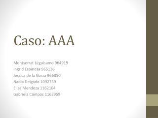 Caso: AAA