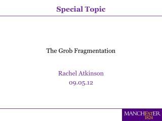 The Grob Fragmentation