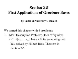Section 2-8 First Applications of Groebner Bases  by Pablo Spivakovsky-Gonzalez