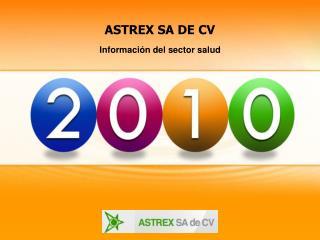 ASTREX SA DE CV