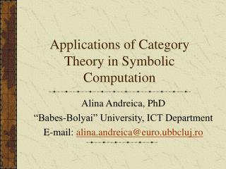 Applications of Category Theory in Symbolic Computation