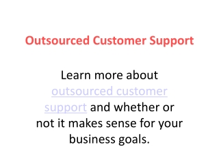 Outsourced Customer Support Serivices