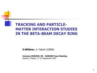 Tracking and particle-matter interaction studies in the beta-beam decay ring