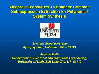 Algebraic Techniques To Enhance Common Sub-expression Extraction for Polynomial System Synthesis