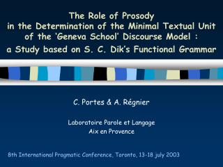 The Role of Prosody in the Determination of the Minimal Textual Unit of the  Geneva School  Discourse Model : a Study ba