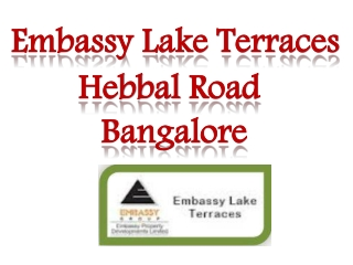 Embassy Lake Terraces || 09999620966 || Bangalore