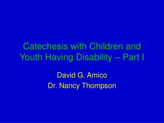 Catechesis with Children and Youth Having Disability   Part I