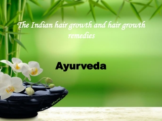 Indian hair growth and hair growth remedies