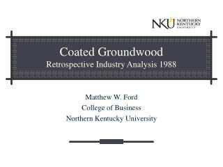 Coated Groundwood  Retrospective Industry Analysis 1988