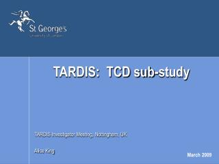 TARDIS:  TCD sub-study