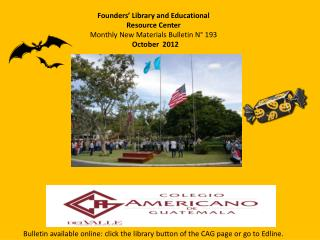 Founders  Library and Educational Resource Center Monthly New Materials Bulletin N  193   October  2012