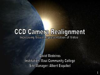 CCD Camera Realignment