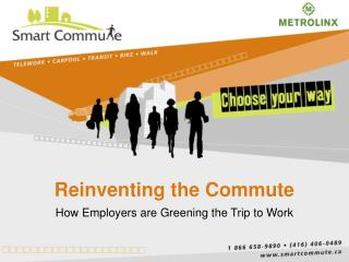 Reinventing the Commute