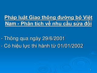 Ph p lut Giao th ng dung b Vit Nam - Ph n t ch v nhu cu sa di  - Th ng qua ng y 29
