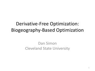 Derivative-Free Optimization: Biogeography-Based Optimization