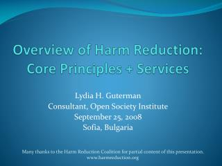 Overview of Harm Reduction: Core Principles  Services