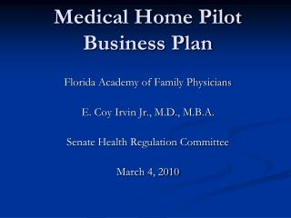 Medical Home Pilot  Business Plan