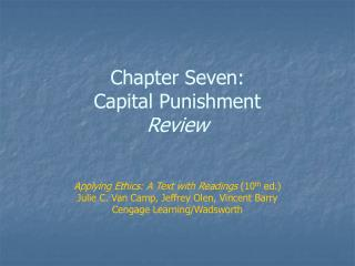 Chapter Seven: Capital Punishment Review