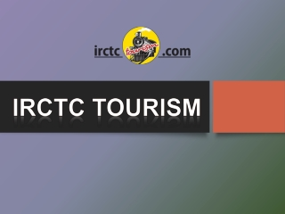 Easily book train tour tickets for your next trip with IRCTC