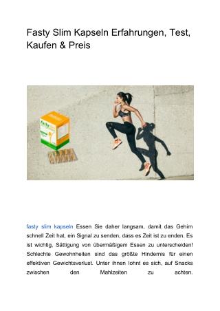 Fasty Slim Kapseln Erfahrungen, Test, Kaufen & Preis