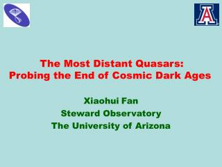 The Most Distant Quasars: Probing the End of Cosmic Dark Ages