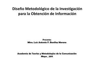 Dise o Metodol gico de la Investigaci n para la Obtenci n de Informaci n