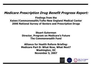 Medicare Prescription Drug Benefit Progress Report:   Findings from the Kaiser