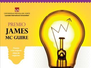 Qu  es el Premio James McGuire al Emprendimiento