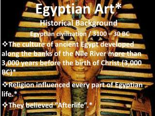 Egyptian Art Historical Background  Egyptian civilization