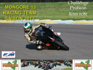 Mongore 13 RACING TEAM saison 2012