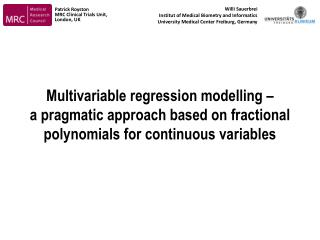 Multivariable regression modelling    a pragmatic approach based on fractional polynomials for continuous variables
