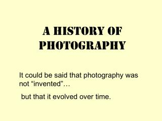 A History of Photography