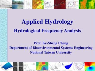 Applied Hydrology   Hydrological Frequency Analysis
