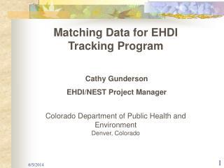 Matching Data for EHDI Tracking Program