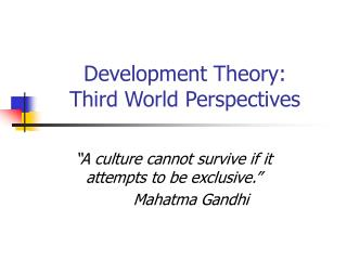 Development Theory:  Third World Perspectives