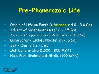 Pre-Phanerozoic Life
