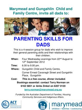 Marymead and Gungahlin  Child and Family Centre, invite all dads to: