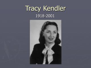 Tracy Kendler