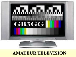 AMATEUR TELEVISION